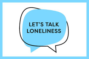 Logo says let's talk loneliness