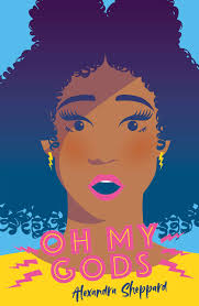 Cover of Oh My Gods - portrait of a woman with afro hair looking aghast